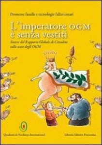 Copertina di 'L'imperatore OGM è senza vestiti'