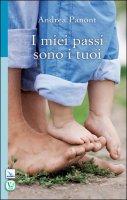 I miei passi sono i tuoi - Andrea Panont