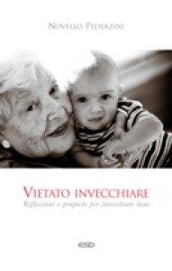 Copertina di 'Vietato invecchiare'