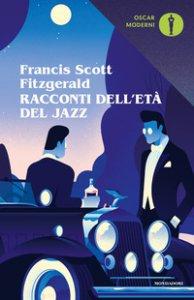 Copertina di 'Racconti dell'età del jazz'