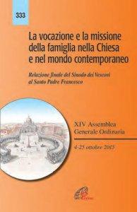 Copertina di 'La vocazione e la missione della famiglia nella Chiesa e nel mondo contemporaneo'