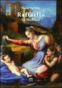 Copertina di 'Raffaello le madonne'