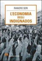L' economia degli indignados - Seri Raniero