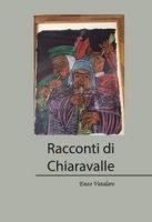 Racconti di Chiaravalle - Vatalaro Enzo
