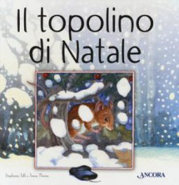 Copertina di 'Il topolino di Natale'