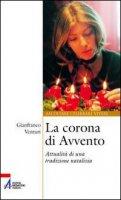 La corona di Avvento di Venturi Gianfranco su LibreriadelSanto.it