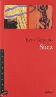 Suez - Capello Ezio