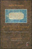 Dottrina cristiana spiegata. Donne e catechesi nell'Ottocento veronese - Gagnère Sofia