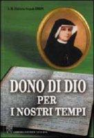 """""""Dono di Dio per i Nostri Tempi"""" - Siepak M. Elzbieta"""