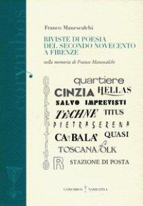 Copertina di 'Riviste di poesia del secondo Novecento a Firenze. Nella memoria di Franco Manescalchi'