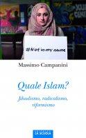 Quale Islam? - Massimo Campanini