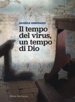 Il tempo del virus, un tempo di Dio - Daniele Simonazzi
