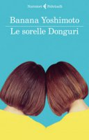 Le sorelle Donguri - Yoshimoto Banana
