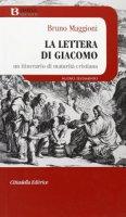 La lettera di Giacomo - Maggioni Bruno