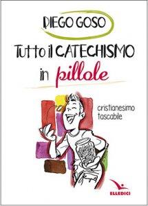 Copertina di 'Tutto il catechismo in pillole'