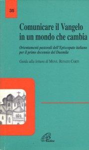 Copertina di 'Comunicare il vangelo in un mondo che cambia. Orientamenti pastorali dell'episcopato italiano per il primo decennio del 2000. Con guida alla lettura'