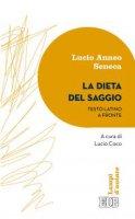 La dieta del saggio - Lucio Anneo Seneca