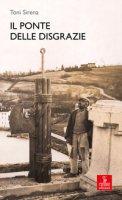 Il ponte delle Disgrazie - Sirena Toni