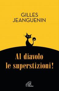 Copertina di 'Al diavolo le superstizioni!'
