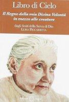 Libro di Cielo 3 - dagli scritti della Serva di Dio Luisa Picarreta