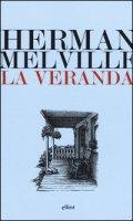 La veranda - Melville Herman
