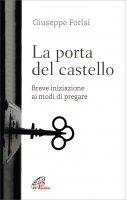 La porta del castello - Giuseppe Forlai