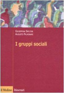 Copertina di 'I gruppi sociali'