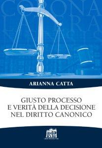Copertina di 'Giusto processo e verità della decisione nel diritto canonico'