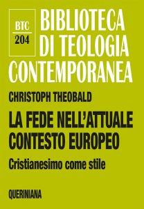 Copertina di 'La fede nell'attuale contesto europeo'