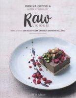 Rawlicious! Ediz. a colori - Coppola Romina