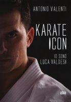 Karate icon. Io sono Luca Valdesi - Valenti Antonio