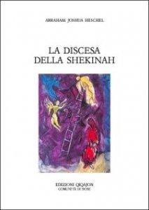 Copertina di 'La discesa della Shekinah'