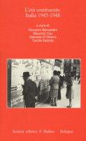 L' età costituente. Italia 1945-1948