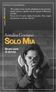 Copertina di 'Solo Mia. Storie vere di donne'
