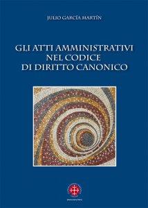 Copertina di 'Gli Atti amministrativi nel Codice di diritto canonico'