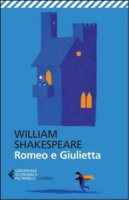 Romeo e Giulietta. Testo inglese a fronte - William Shakespeare