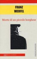 Morte di un piccolo borghese - Werfel Franz