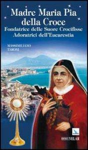 Copertina di 'Madre Maria Pia della Croce'