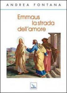 Copertina di 'Emmaus la strada dell'amore'