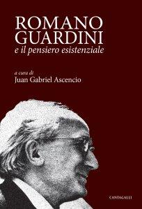 Copertina di 'Romano Guardini e il pensiero esistenziale'
