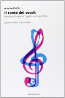 Il canto dei secoli - Aurelio Porfiri