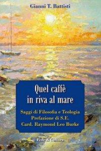Copertina di 'Quel caffè in riva al mare'