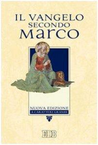Copertina di 'Il vangelo secondo Marco'