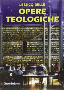 Copertina di 'Lessico delle opere teologiche'
