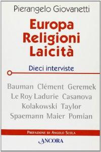Copertina di 'Europa, Religioni, Laicità. Dieci interviste'