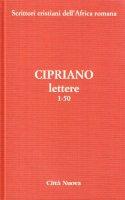 Lettere / 1-50 - Cipriano (san)