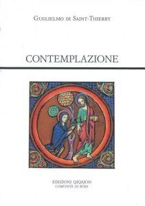 Copertina di 'Contemplazione. De contemplando Deo. Oratio'