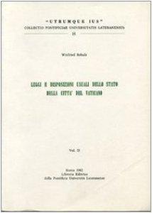 Copertina di 'Legge e disposizioni usuali dello stato della Città del Vaticano'