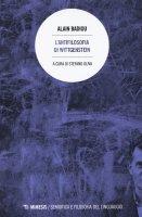 L'antifilosofia di Wittgenstein - Alain Badiou