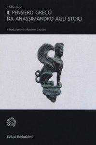 Copertina di 'Il pensiero greco da Anassimandro agli stoici'